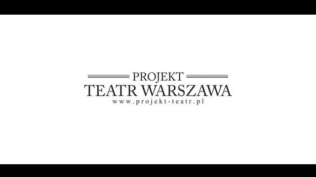 PROJEKT TEATR WARSZAWA